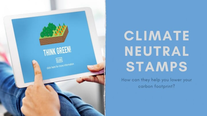 Climate Neutral Stamps and How They Could Help Your Business Lower Its Carbon Footprint