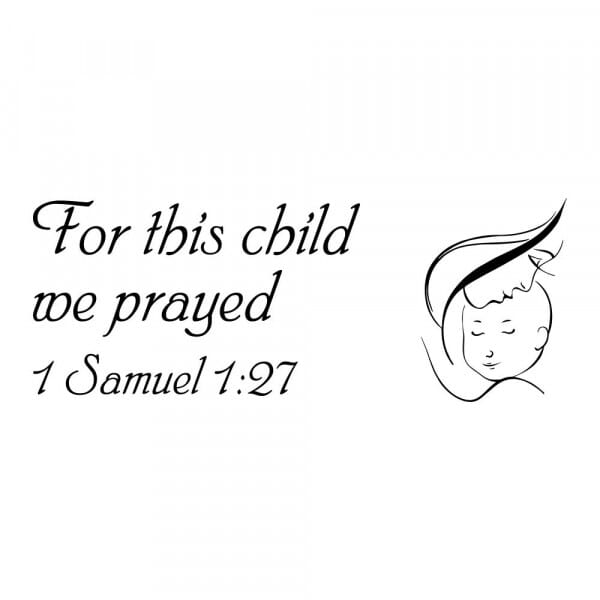 Craft Stamp - For This Child We Prayed