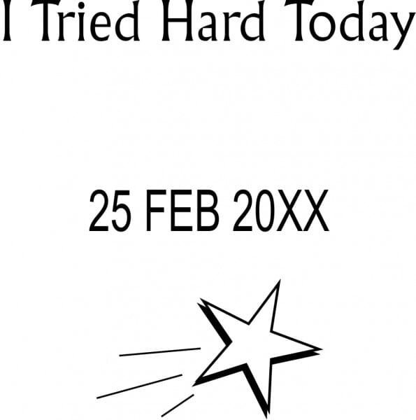 Teacher Marking Stamp – I Tried Hard Today With Date