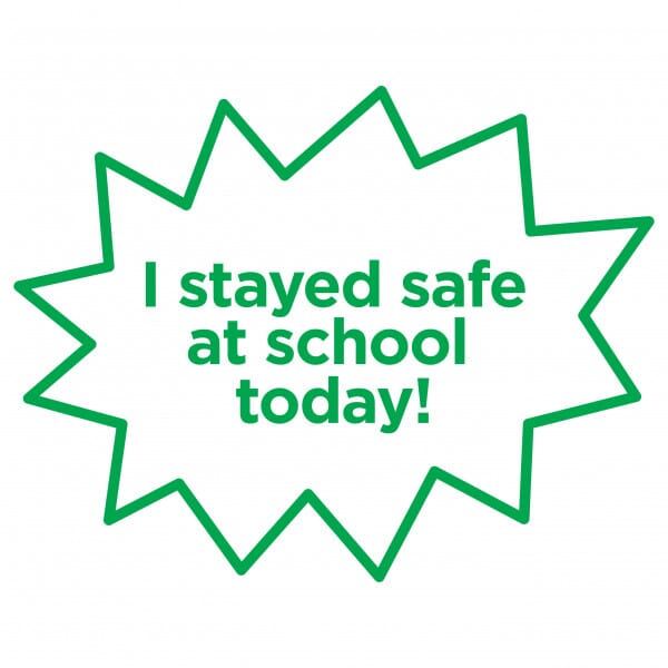 I Stayed Safe at School Today - Teacher Stamp 4933 23 x 23mm